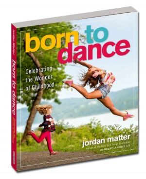Born to Dance - by Jordan Matter