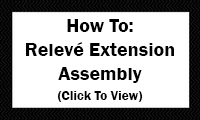 How To: Relevé Extension Assembly