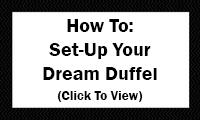 How To: Set Up Your Dream Duffel